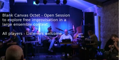 Liverpool: The Blank Canvas Octet Open Session, 13/03/2019