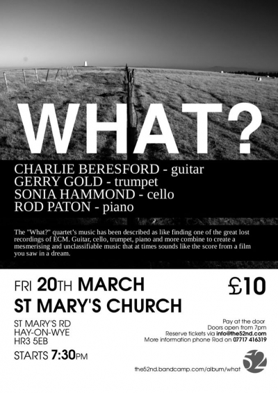 Hay-on-Wye What?Quartet 20.03.2020